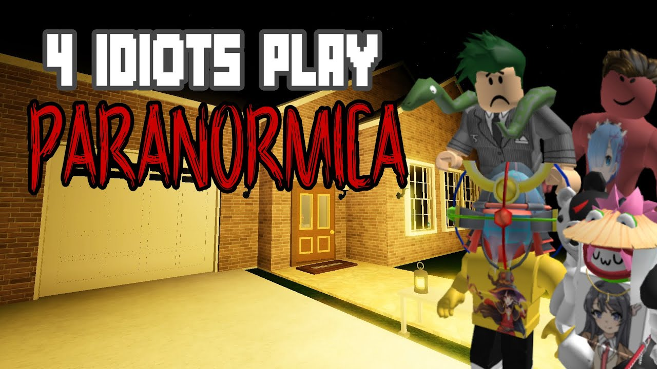 Download 4 Idiots Play A Roblox Horror Game   Paranormica