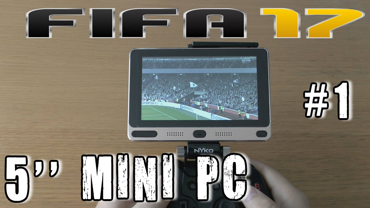 1 Fifa 17 Test On Gole1 5 Worlds Smallest Mini Pc Dual Os Windows Intel Z83 Ver Ii With Procesor Z8350 Window 10 64bit And Android 51