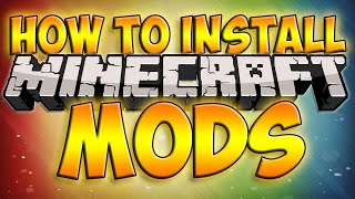 How To Install Minecraft Mods! *Updated* [Simple] [HD]