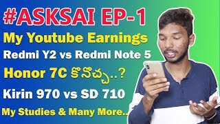 #ASKSAI Episode 1 - My YouTube Monthly Earnings & Many more 🔥🔥