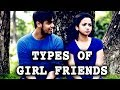 Types Of Tamil Girl Friends | Girls Atrocities Funny Video | Committed Boys & Girls Do Watch
