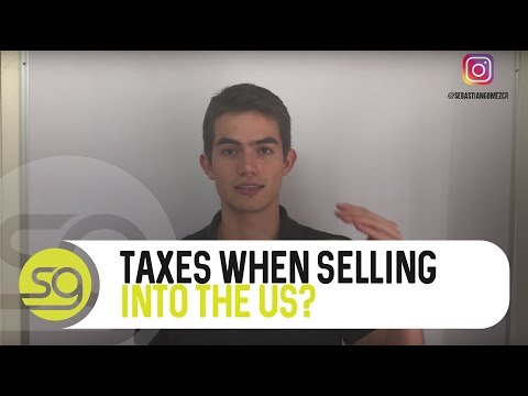 Non-US Entrepreneurs: Do You Have To Pay Taxes If Selling Into The US?