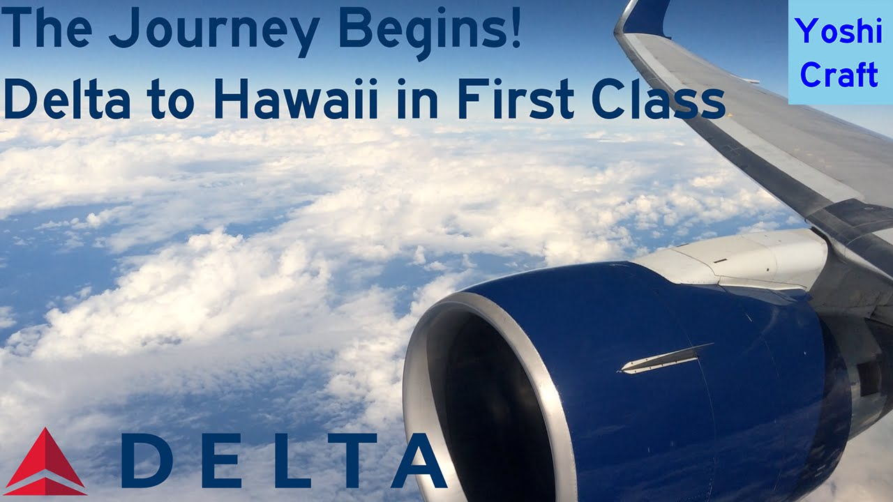 the journey begins delta to hawaii in first class dl2365