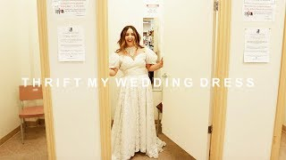 THRIFTING MY WEDDING DRESS *  Ep. 1