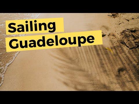 Guadeloupe | Sailing Britican S5E23