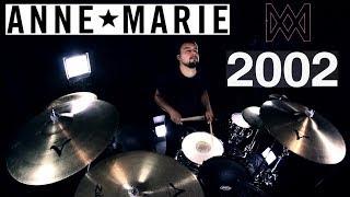 Anne-Marie - 2002 (Drum Remix)