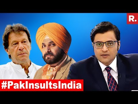 Navjot Singh Sidhu Officially A Pakistan Pawn Now? | The Debate With Arnab Goswami