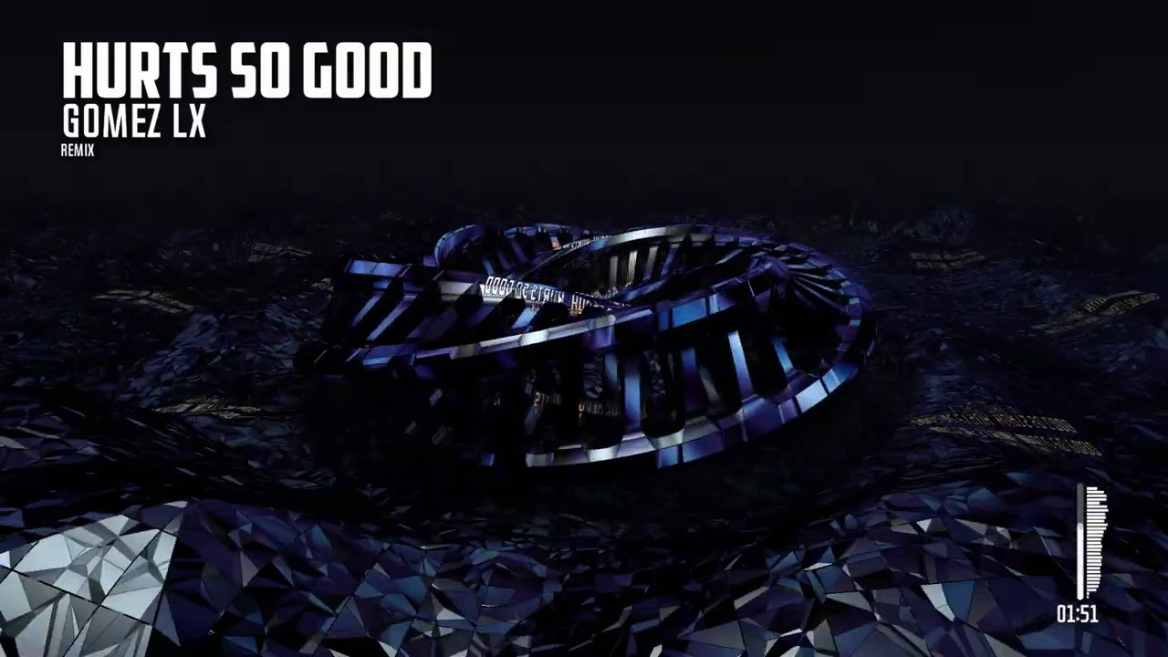 Hurts So Good (Gomez Lx Bootleg)
