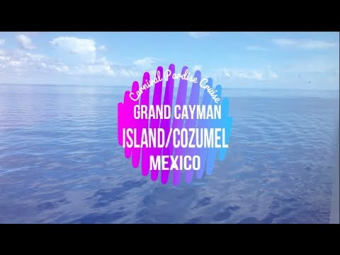 Cozumel Mexico and Cayman Island |Carnival Cruise