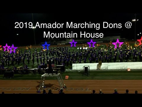 2019 Amador Valley High School Marching Dons @ WBA Mountain House HS