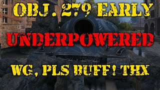 Obj. 279(e) Underpowered! Wargaming please BUFF IT!