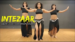 Intezaar | Melvin Louis X DancePeople Studios