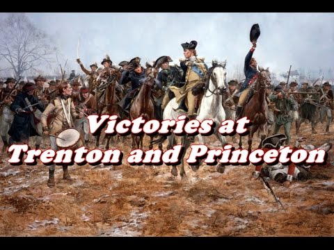 History Brief: Victories at Trenton and Princeton