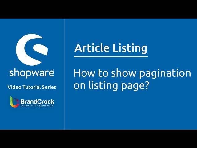 Shopware tutorials : How to show pagination on listing page?