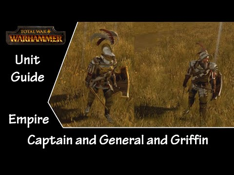 Total War: Warhammer Unit Guide  Empire General on Griffin and Captain