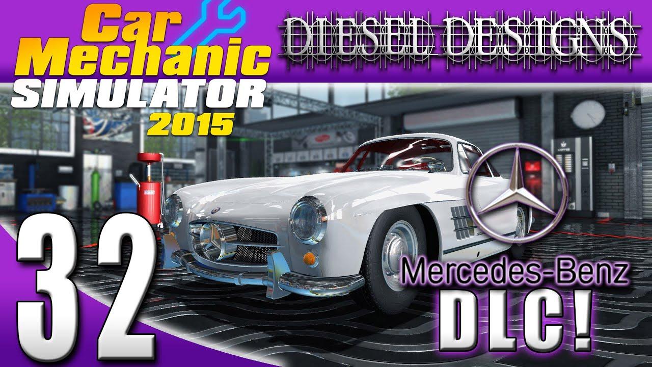 Car mechanic simulator 2015 ep32 mercedes benz dlc for Mercedes benz mechanic