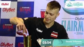 Deniss Trifanovs Final OlyBet Flair Mania 2016