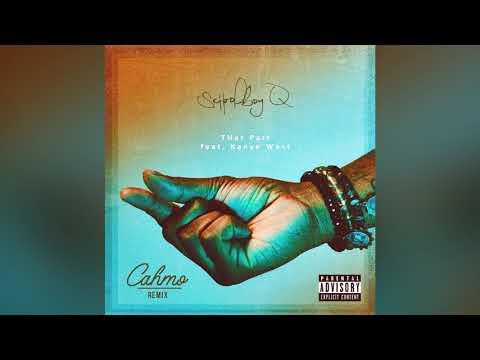 ScHoolboy Q - THat Part Ft. Kanye West (Cahmo Remix)