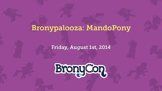 Bronypalooza: Mandopony