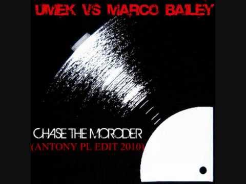 Umek vs Marco Bailey - chase the moroder  (Antony PL Edit 2010)