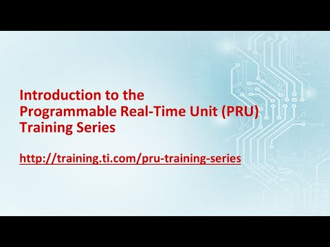 Introduction to the Programmable Real-Time Unit (PRU) Training Series