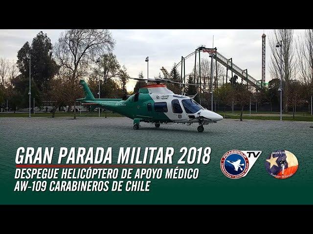 Despegue de helicóptero de Carabineros AW109, apoyo médico en Gran Parada Militar 2018