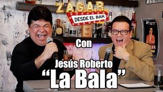 zagar-desde-el-bar-con-jesus-roberto-la-bala