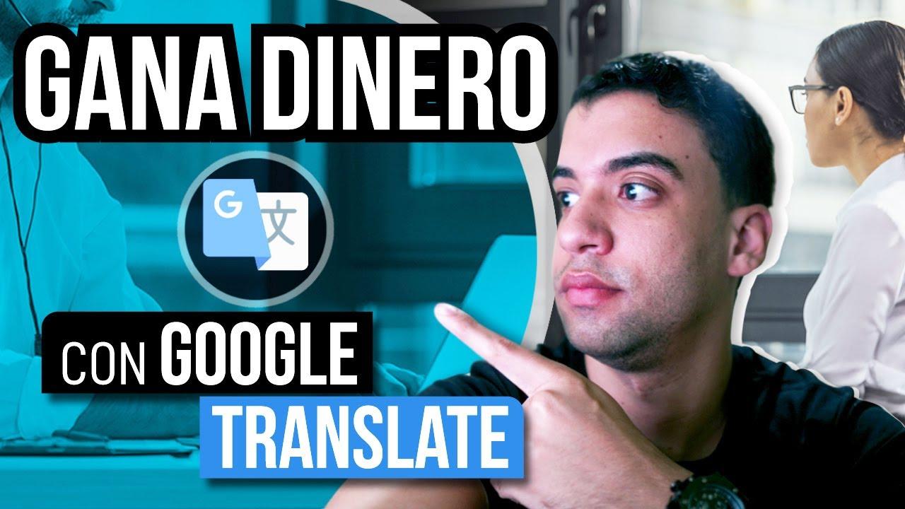 💵Como Ganar Dinero TRADUCIENDO TEXTOS Con Google Traductor