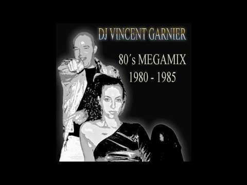 DJ Vincent Garnier - 80´s Megamix 1980-1985