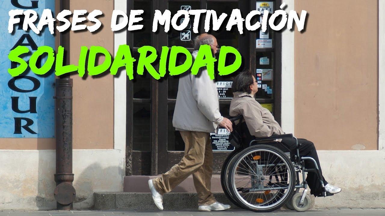 Frases De Motivacion Solidaridad 2
