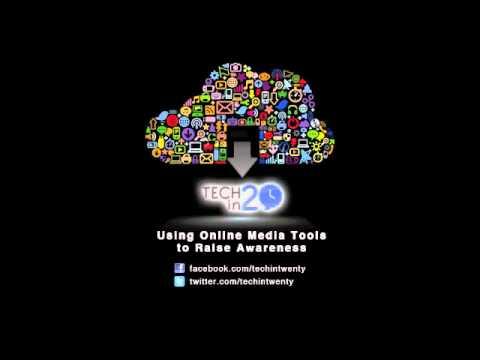 Online Media Tools for Raising Awareness