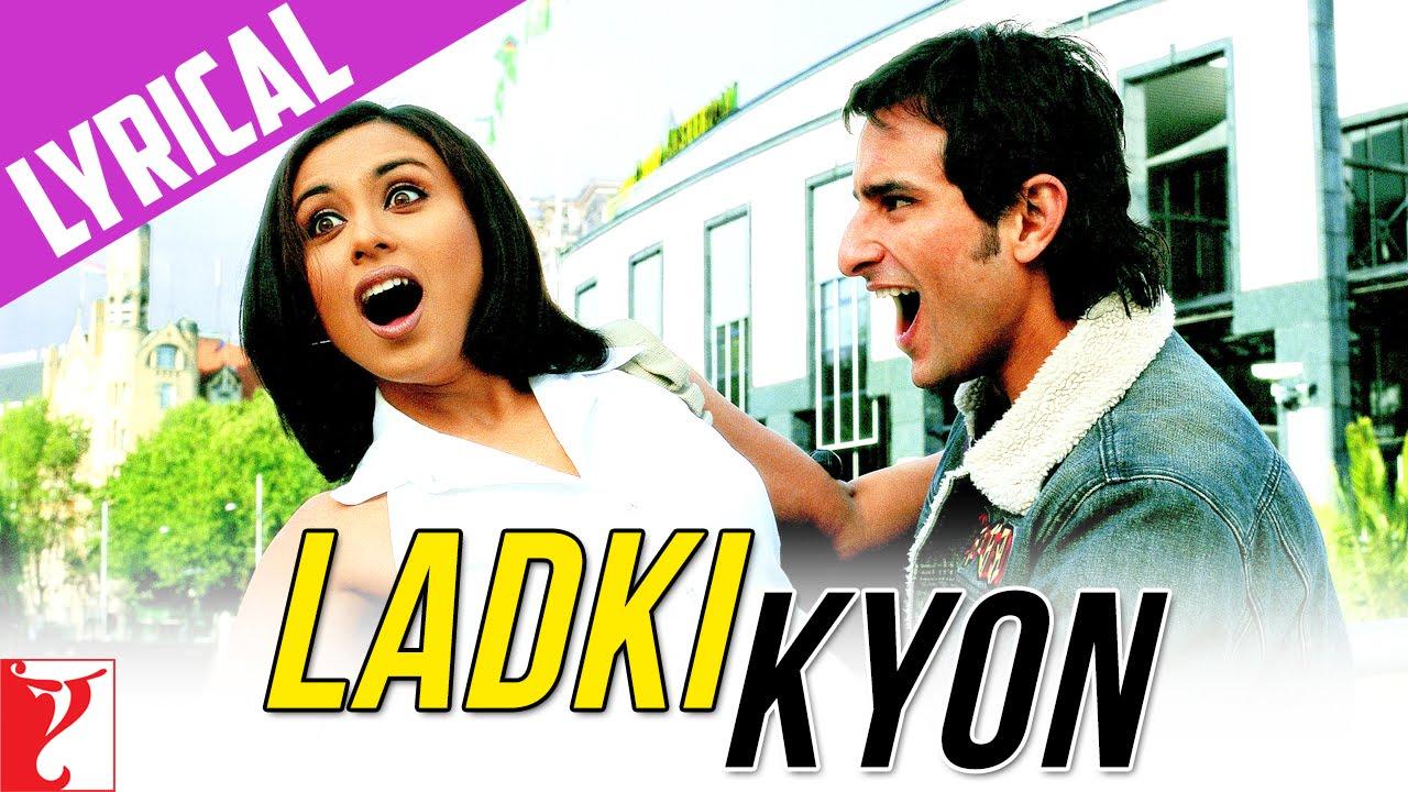 Download Lyrical | Ladki Kyon Song with Lyrics | Hum Tum | Saif, Rani | Jatin-Lalit | Prasoon Joshi