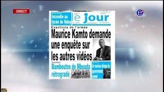 La Revue des Grandes Unes sur Equinoxe Tv - Maurice KAMTO demande une enquête sur les autres vidéos