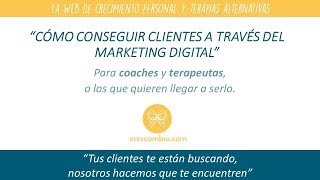Marketing Digital para Coaches y Terapeutas - Cómo conseguir clientes