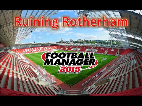 Football Manager 2015: Ruining Rotherham #1 - I'm Will Keane to Win