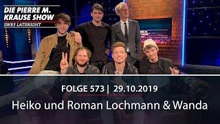 Pierre M. Krause Show vom 29.10.2019 mit Heiko, Roman und Wanda