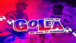 Mr Saik Ft Robinho Golea Letra - World Lyrics 507.mp3