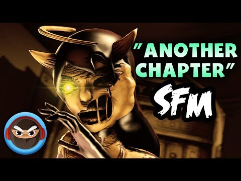 "(SFM) Bendy and the Ink Machine Chapter 3 Song ""ANOTHER CHAPTER"" by TryHardNinja feat  Nina Zeitlin"