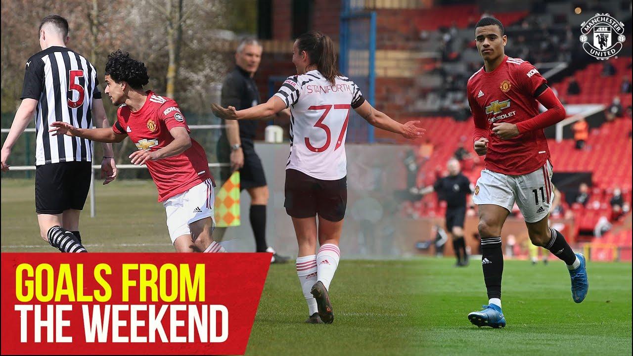 Goals From The Weekend | First Team, MU Women, Under-18s | Manchester United