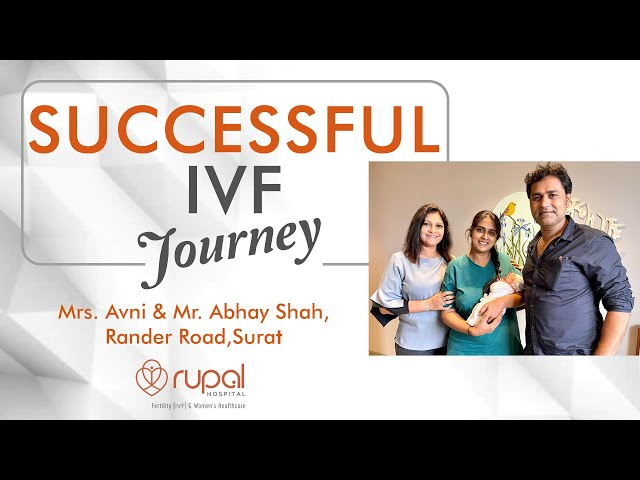 IVF success in 1st attempt after 18 years of marriage at Rupal Hospital, the best IVF Centre, Surat