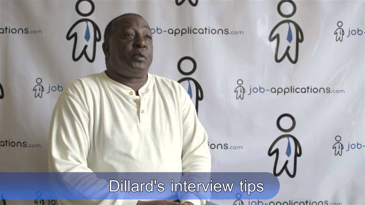 interview tips from a dillard s manager