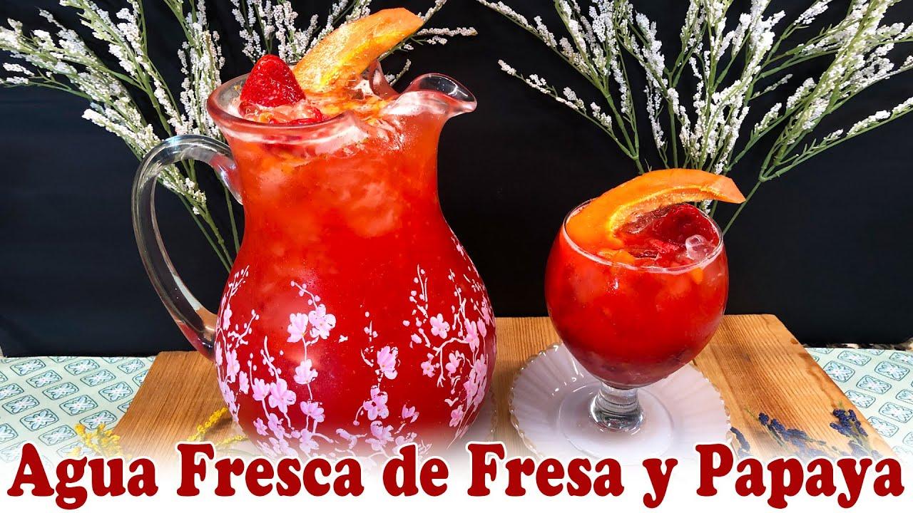 Agua Fresca de Fresa y Papaya
