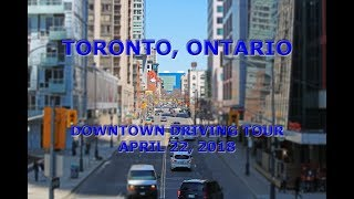 Toronto, Ontario, Canada: Downtown Driving Tour (April 22, 2018)