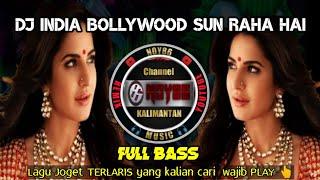 DJ INDIA SUN RAHA HAI 💃( Lagu india yang dicari cari )