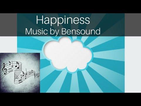 Happiness - Bensound (Royalty Free Music)