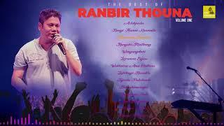 The best of Ranbir Thouna | Volume 1 | Manipuri Song
