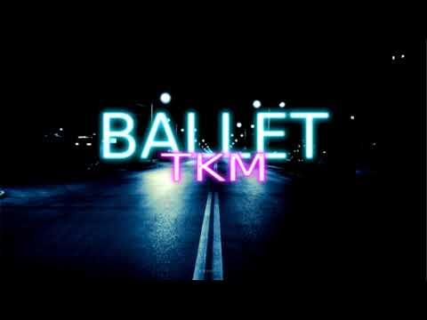 TKM - Ballet
