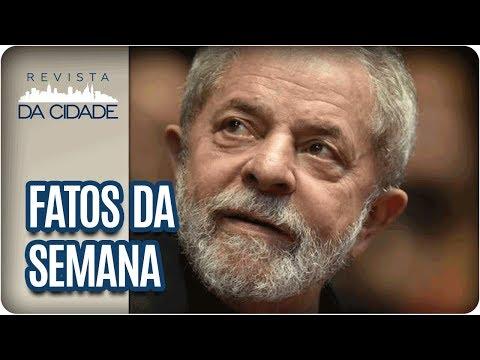 Julgamento De Lula No Caso Triplex - Revista Da Cidade (23/01/18)