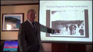 Andrew D. Basiago 3 Nov 2013 (1 of 2) The Mars Project in US Time Travel History