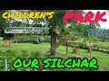 CHILDREN'S PARK Silchar,Assam||Full Tour And Masti|Sumit Productions|